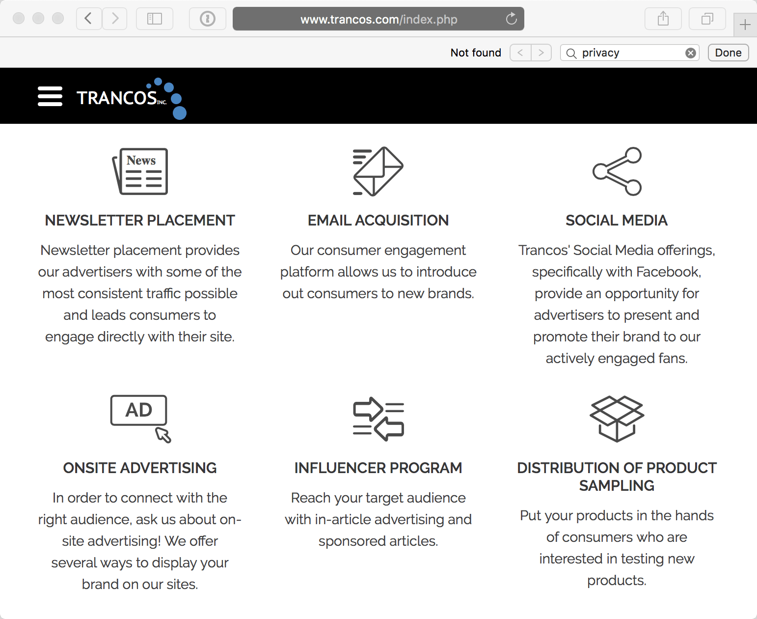 Trancos engages in newsletter placement, email acquisition, social media, onsite advertising, influencer programs, and distribution of product sampling.